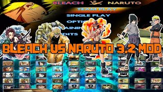 BLEACH VS NARUTO 3.2 MOD ANIME CHARACTER - DOWNLOAD
