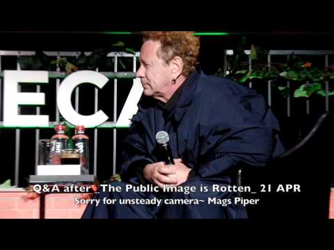 John Lydon Q &A Following _The Public Image is Rotten_