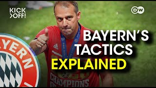 HOW Hansi Flick made Bayern the best team in the world