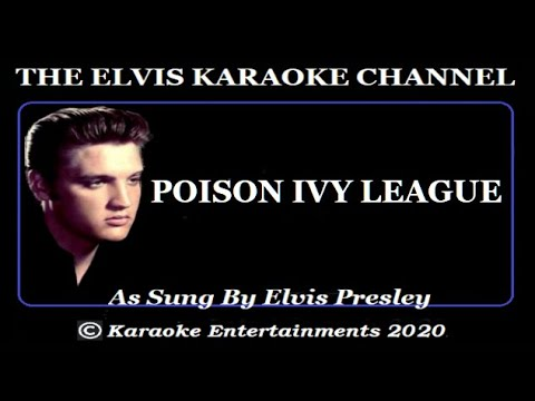 Elvis At The Movies Karaoke Poison Ivy League