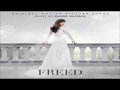 Danny Elfman – Fifty Shades Freed 2018 (Original Motion Picture Score)