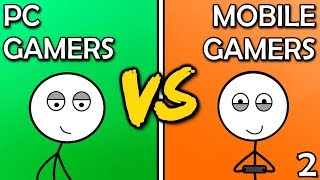 PC Gamers VS Mobile Gamers (Here We Go Again)