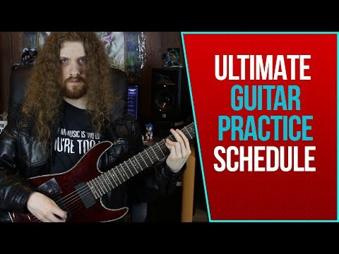 Best Practices | The ULTIMATE Guitar Practice Routine