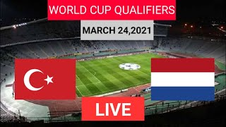 Turkey VS Netherlands LIVE Watch Along WORLD CUP QUALIFIERS