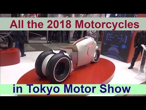All the 2018 motorcycles in Tokyo Motor Show
