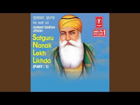 Satguru Nanak Lekh Likhda (Part.1)