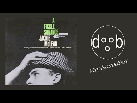 Jackie McLean  - A Fickle Sonance |FULL ALBUM|
