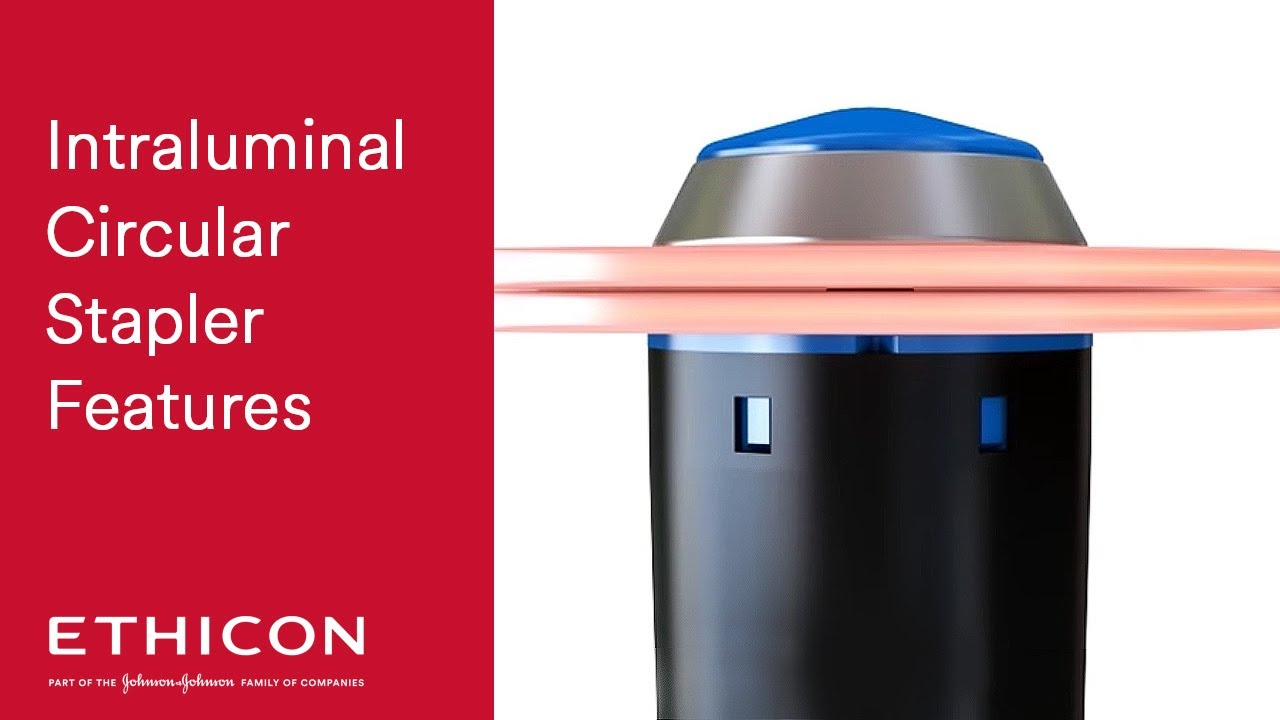 Ethicon Circular Stapler Product Info and In-Service