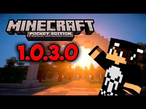 НОВАЯ ВЕРСИЯ Minecraft PE 1.0.3.0 !! Скачать !!