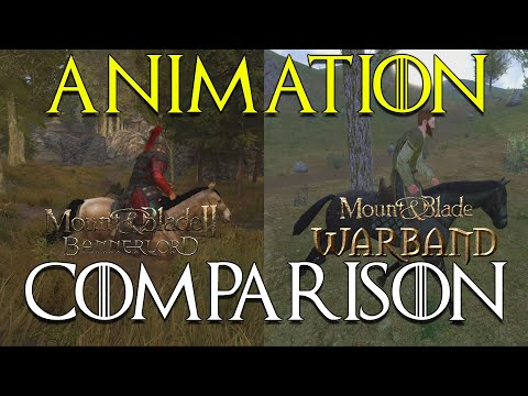 Mount & Blade 2: Bannerlord | BANNERLORD vs. WARBAND ANIMATION Comparison |