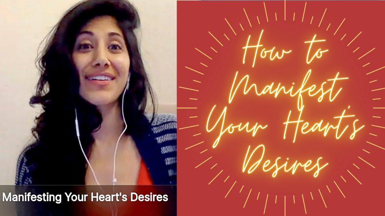 Manifesting Your Heart's Desires