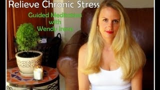 Relieve Chronic Stress (Guided Meditation)