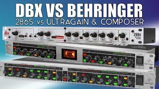 dBX 286s vs Behringer Composer MDX 2600 & Ultragain Pro MIC2200