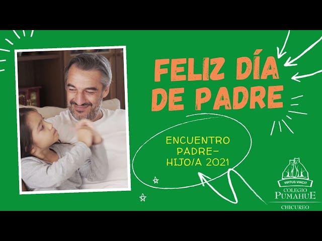 Encuentro Padre-Hijo/a en Pumahue Chicureo