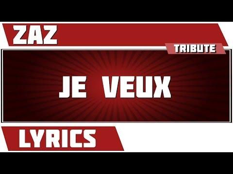 Lyrics Je Veux - Zaz Tribute