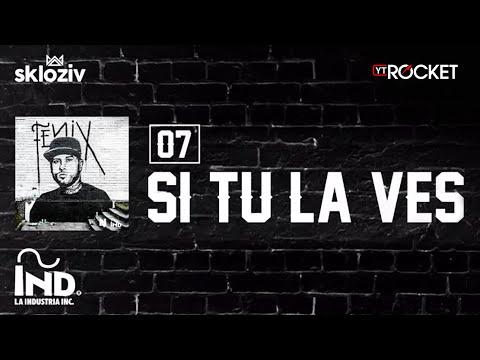 07. Si tú la ves - Nicky Jam ftWisin (Álbum Fénix)