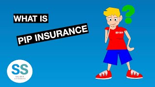 What is PIP (Personal Injury Protection) Insurance