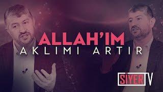 Allah'ım Aklımı Artır | Muhammed Emin Yıldırım