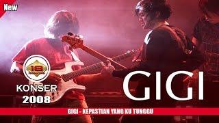 """GIGI - """"KEPASTIAN YANG KUTUNGGU"""" (LIVE KONSER PADANG 2008)"""