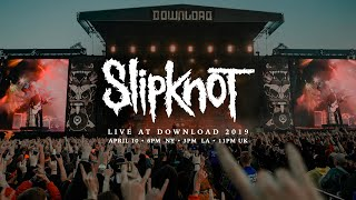 Slipknot: Live at Download Festival 2019