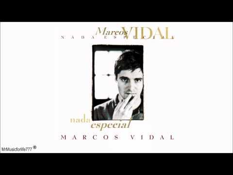 Marcos Vidal, Lupo - Nada especial