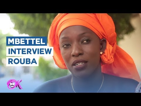 MBETTEL : Interview avec Rouba