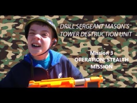 Drill Sergeant Mason's Tower Destruction Unit (Mission 3) - Operation: Stealth Mission