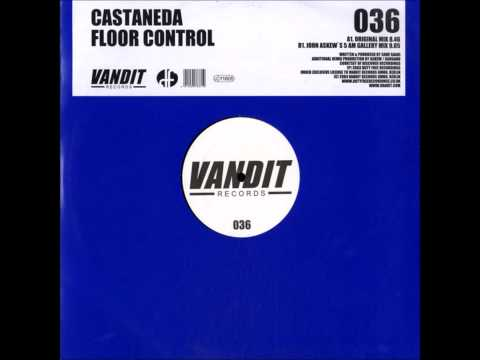 Castaneda - Floor Control (Original Mix) [2004]