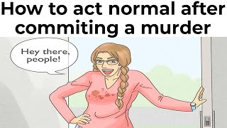 WIKIHOW INSTRUCTIONS YOU PROḂABLY SHOULDN'T TRY 2