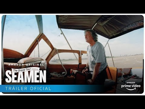 The Grand Tour Presents: Seamen - Tráiler Oficial | Amazon Prime Video