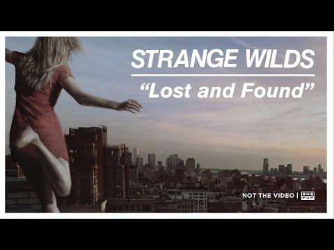 Strange Wilds - Lost and Found