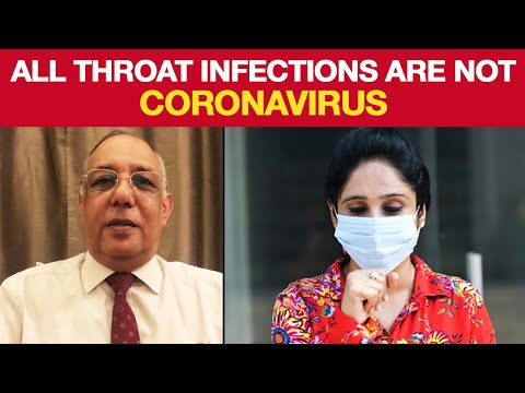 What Is The Difference Between Other Throat Infections And Coronavirus? | NewsMo