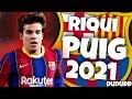 Riqui Puig Skills e Gols 2021 • He is Genius in 2021 •  Happier •  Marshmello • Hd 🔥🔥