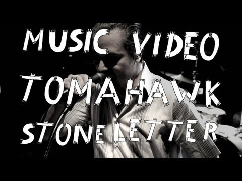 "Tomahawk - ""Stone Letter"" (Official Music Video)"