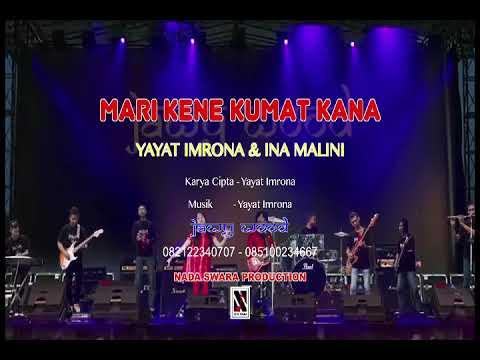 Live Show MARI KENE KUMAT KANA - Voc. Yayat Imrona dan Ina Malini