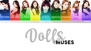 9Muses (나인뮤지스) – Dolls (돌스) (COLOR CODED LYRICS [ENG/ROM/HAN…