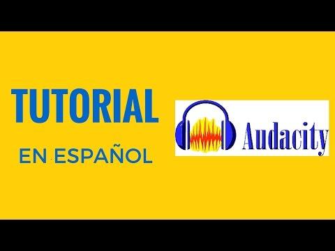 TUTORIAL COMPLETO AUDACITY EN ESPAÑOL 2015/16