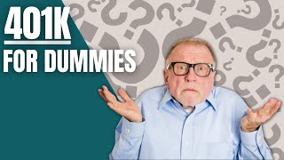 401K for Dummies - A Beginners Guide to 401K Plans