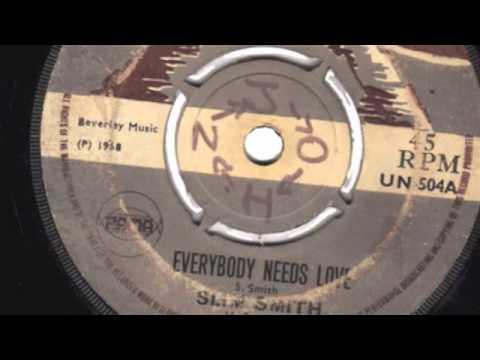 Everybody Needs Love - Slim Smith