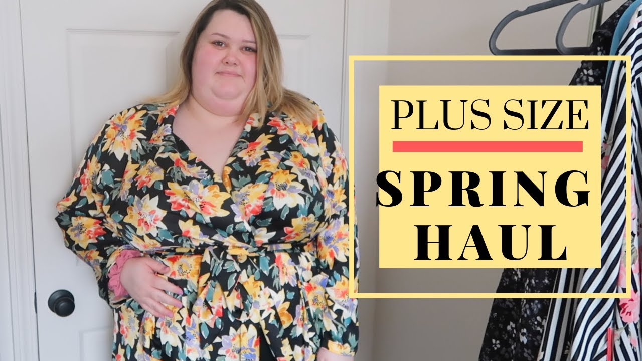 c4935595c092 PLUS SIZE SPRING TRY ON HAUL