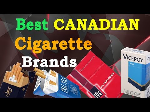 Top 10 Best Cigarettes Brands in CANADA | Ranked by Tobacco Smokers / Addicted