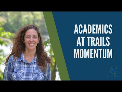 Academics at Trails Momentum