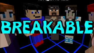 Minecraft - The Crew plays Breakable