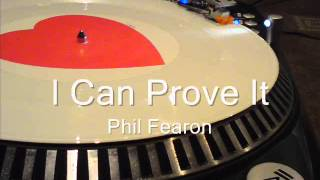 I Can Prove It  Phil Fearon