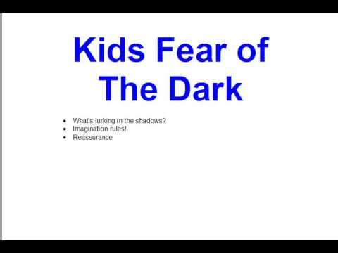Kids Fear of The Dark: Help Your Child Overcome Their Fear ...