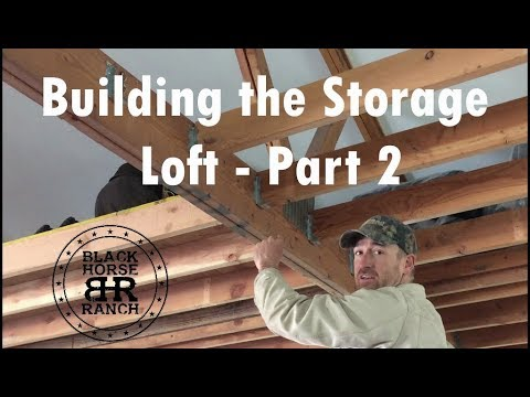 Building a Storage Loft - Part 2