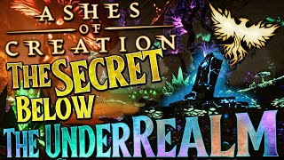 Ashes of Creation: The Secret Hidden Below The UnderRealm
