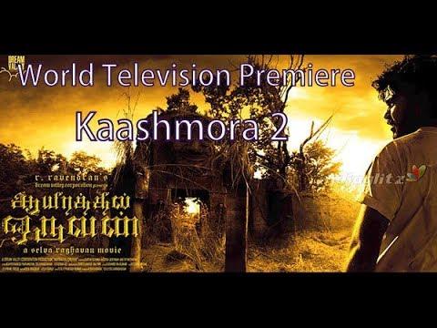 World Television Premiere | Kaashmora 2 |...