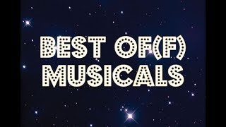 Best Of(f) Musicals