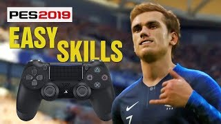 TOP 5 EASY & EFFECTIVE SKILLS | TUTORIAL | PES 2019